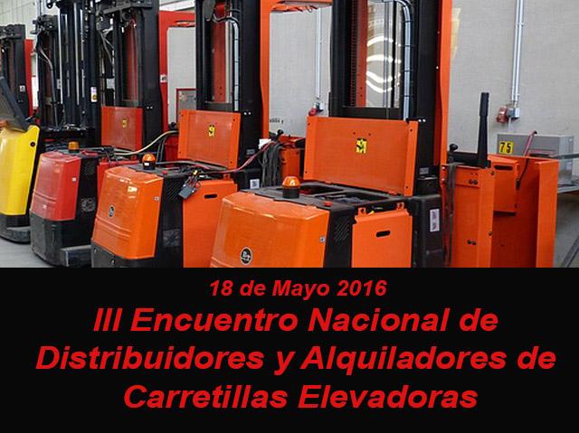 III Encuentro Nacional de Distribuidores y Alquiladores de Carretillas Elevadoras